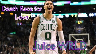 "Jayson Tatum Mix ""Hear Me Calling"" Juice WRLD Death Race For Love"