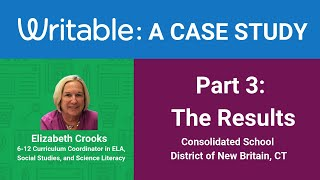 Part 3/3 - Writable Case Study: Consolidated School District of New Britain, CT