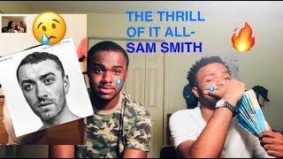 Baixar The Thrill of it All- Sam Smith! Reaction/Review!