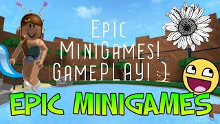 EPIC MINI GAME! -Roblox btw lol