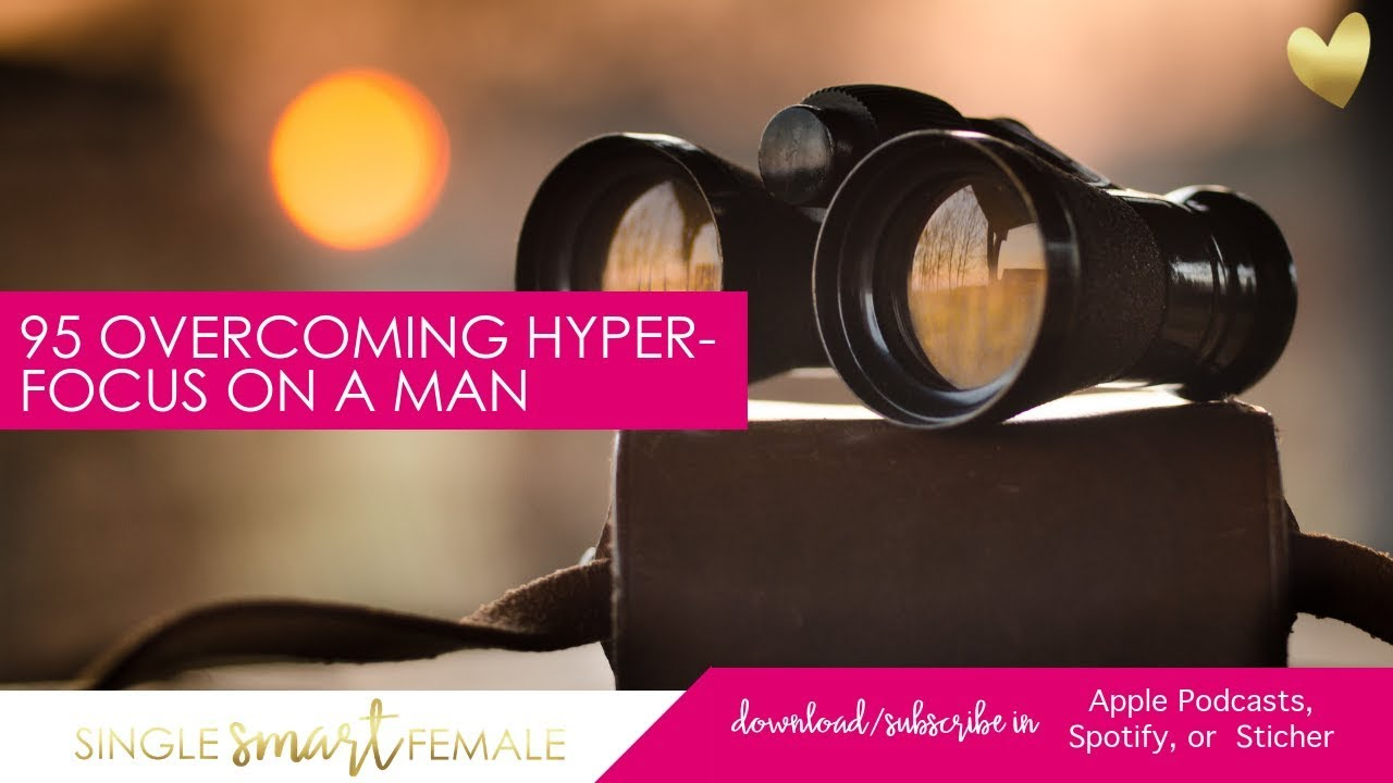 Hyperfocus dating