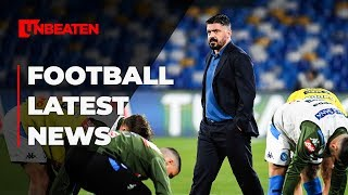 Football News [23 January 2020]: Gattuso on the brink at Napoli & MORE