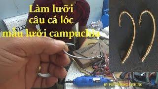 Cách Làm Lưỡi Câu Cá lóc, Mẫu Lưỡi Campuchia Từ A Đến Z (By POU PHUNG FISHING)