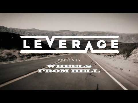 """Leverage - """"Wheels From Hell"""" (Lyric Video)"""