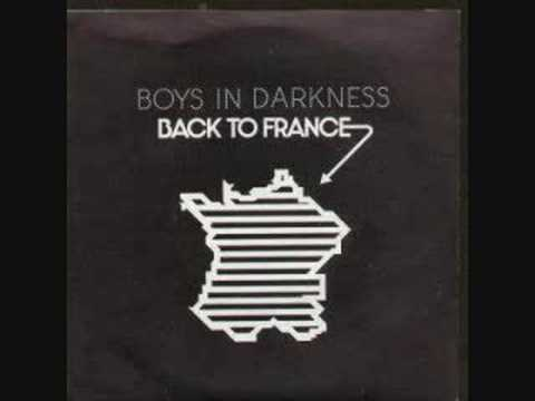 Boys In Darkness - Back To France (1981) (Audio)