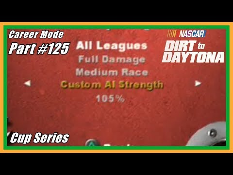 (trying 105 difficulty) NASCAR Dirt To Daytona Career Mode Part #125