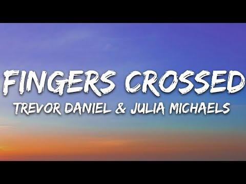 Trevor Daniel - Fingers Crossed Feat Julia Michaels