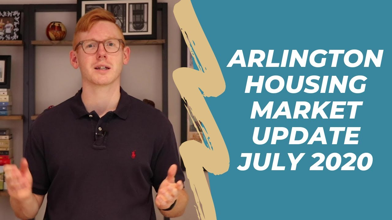 Arlington Va Housing Market Update - July 2020