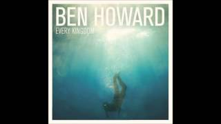 Ben Howard Every Kingdom (Full Album)