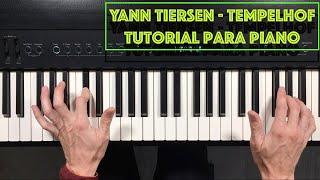 Cómo tocar Tempelhof de Yann Tiersen - Tutorial y partitura