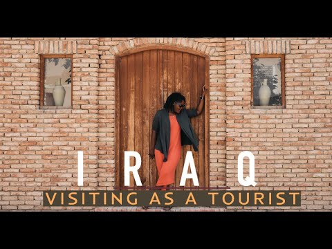Visiting Iraq as a Tourist!
