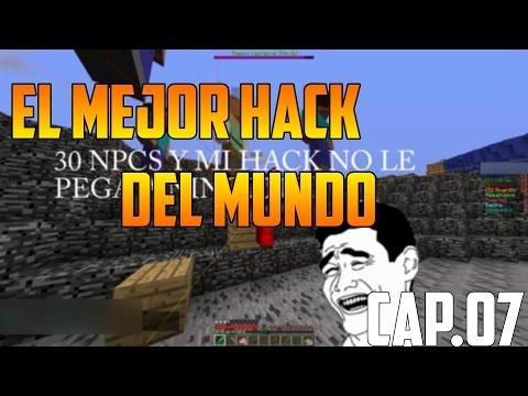EL MEJOR HACK DEL MUNDO | HACKEANDO CON HACKS CAP. 07 | MINECRAFT