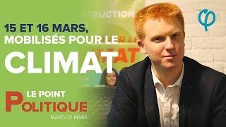 15 ET 16 MARS, MOBILISÉS POUR LE CLIMAT ! | Adrien Quatennens