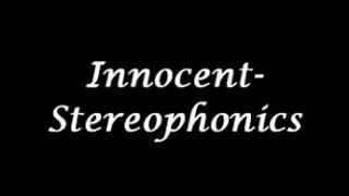 Stereophonics - Innocent (Lyrics)