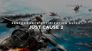 Just Cause 2 - How to Reduce Lag and Boost & Improve Performance