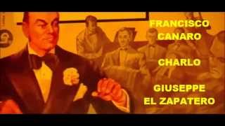 FRANCISCO CANARO -  CHARLO  - GIUSEPPE EL ZAPATERO  - TANGO
