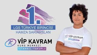 LGS 2019 Türkiye Birincisi Hamza SARIARSLAN VIP Kavram'da