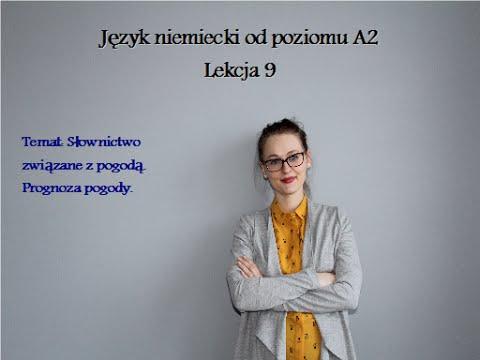 NIEMIECKI OD POZIOMU A2 - LEKCJA 9  WETTERVORHERSAGE