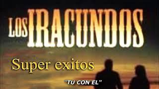 LOS IRACUNDOS MIX 10 EXITOS PEGADITOS NUEVAS VERSIONES