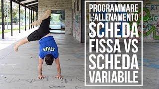 Programmare l'allenamento a Corpo Libero - Scheda Fissa Mensile VS Scheda Random Variabile