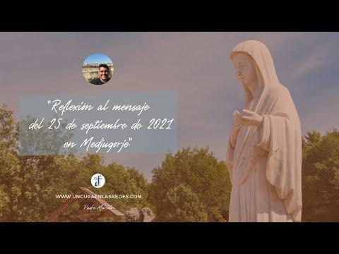 Reflexión al mensaje del 25 de septiembre de 2021