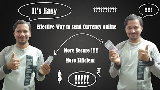 Efficient Way of Money Transfer : Explained