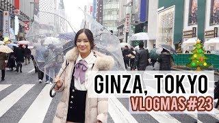 Gambar cover GINZA, TOKYO | Exploring New Places  | Vlogmas #23