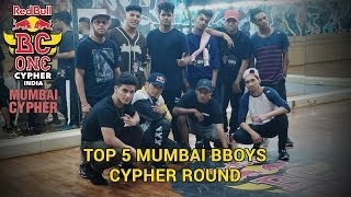 Top 5 Mumbai BBoys - Cypher Round - Red Bull BC One India Cypher 2018