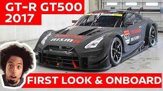 EXCLUSIVE! GT-R GT500 2017 First Look + Onboard! thumbnail