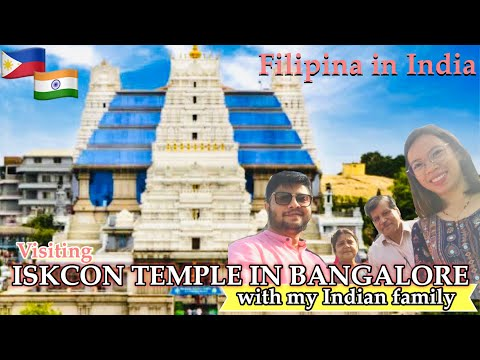 VISITING ISKCON TEMPLE WITH MY INDIAN FAMILY | BANGALORE, INDIA | 🇵🇭🇮🇳