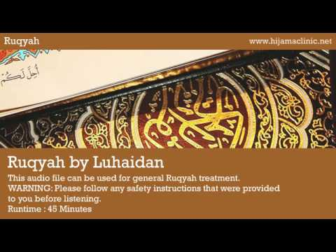 Ruqyah Treatment - by Luhaidan
