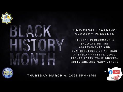 Universal Learning Academy Celebrates Black History Month 2021