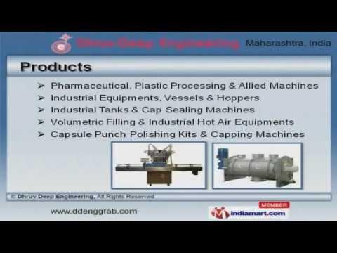Pharmaceutical Industrial Machines By Dhruv Deep Engineering, Mumbai