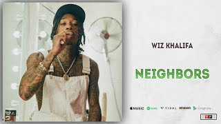 Wiz Khalifa Neighbors.mp3