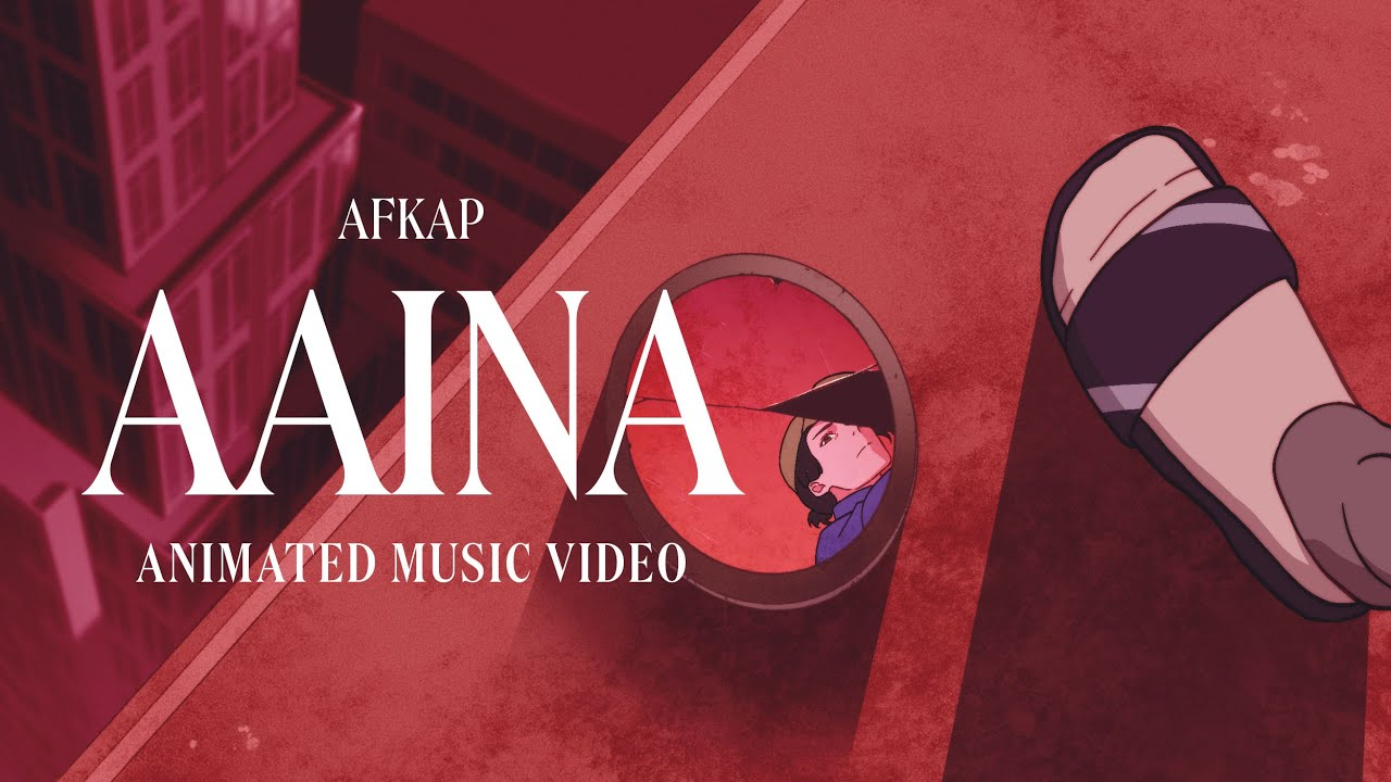 Download AFKAP - AAINA   Official Animated Video