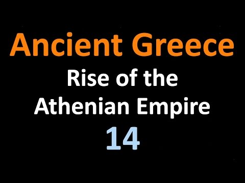 Ancient Greek History - Rise of the Athenian Empire - 14