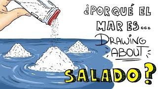 ¿POR QUÉ EL MAR ES SALADO? | Drawing About