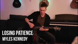 Myles Kennedy - Losing Patience | Acoustic Cover
