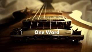 "Blues Song: ""One Word"" Written By Matt Seymour"