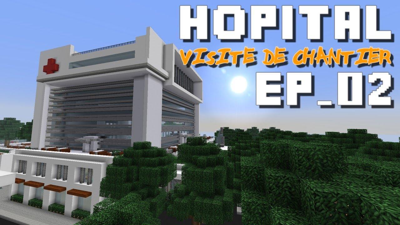 hpital visite de chantier n2 - Hapital Moderne