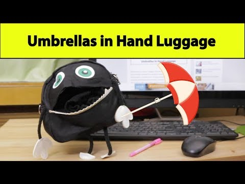 This is what you NEED to know about UMBRELLAS in Hand Luggage