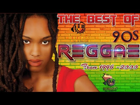 90s Reggae Best of Greatest Hits of 1996 – 2000 Mix by Djeasy