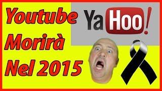 YouTube morirà nel 2015.. La profezia di kimball