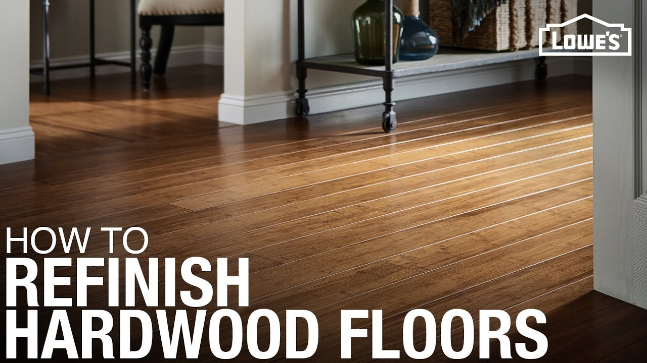 How To Refinish Hardwood Floors Lowe S Home Improvement