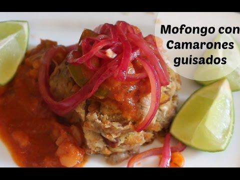 Mofongo Con Camarones Guisados Cocinando Con Ros Emely Youtube
