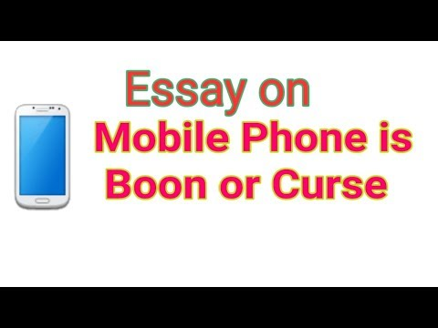 Mobile Phones Advantages In English |Mobile Phones Boon Or Curse | Mobile Phones Boon Or Bane Essay