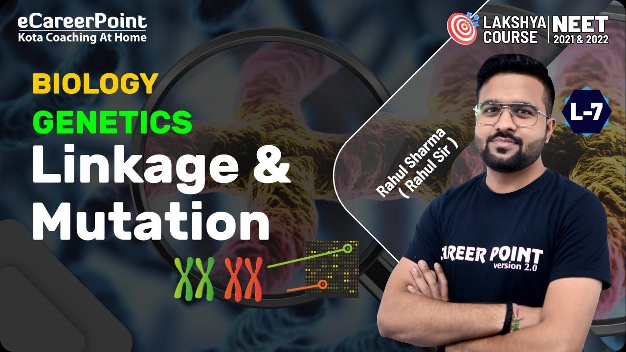 Genetics Lecture- 7 | XII | Lakshya Course | NEET | Biology | Rahul Sharma Sir | Career Point Kota