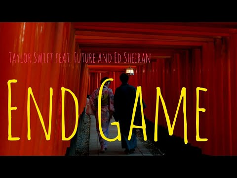 Taylor Swift, Future and Ed Sheeran - End Game - Letra(Lyrics)(Tradução/Legendado)(PT-BR)