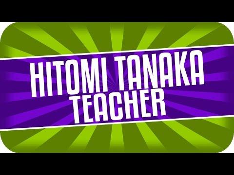 Hitomi Tanaka -  Teacher - 田中瞳