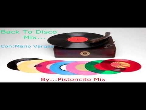 Back To Disco Mix... Con Mario Vargas